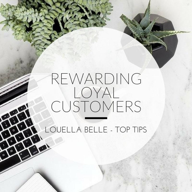 Louella Belle Rewarding Loyal Customers