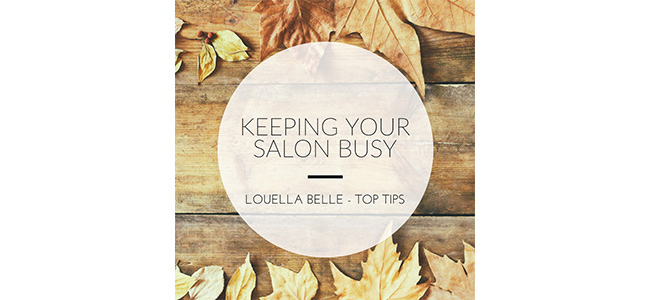 Louella Belle Keep Your Salon Busy