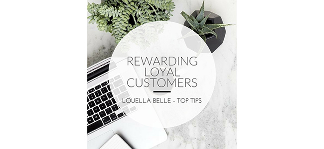 Louella Belle Rewarding Loyal Customers