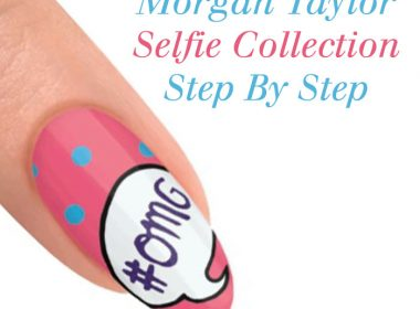 Morgan Taylor Selfie Step By Step Nail Art