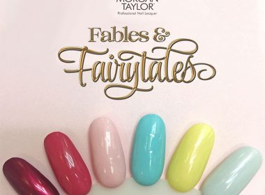Morgan Taylor Spring Collection - Fables & Fairytales