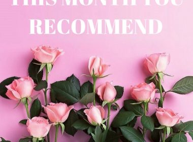 This Month You Recommend – March