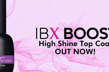 Introducing IBX Boost High Shine Top Coat By Famous Names