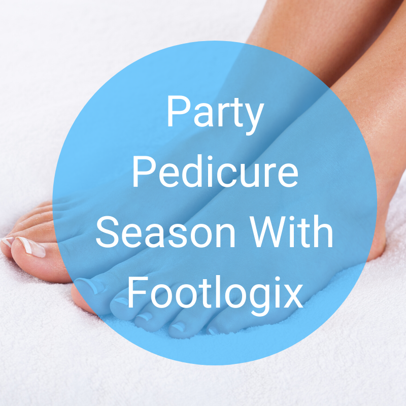 Party Pedicure Season With Footlogix