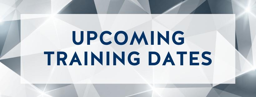 Upcoming Training Dates