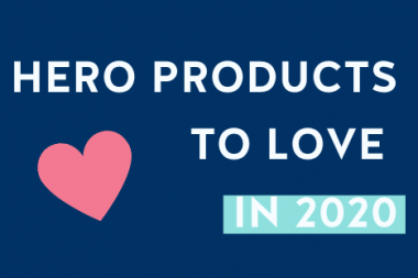 Hero Products To Love In 2020