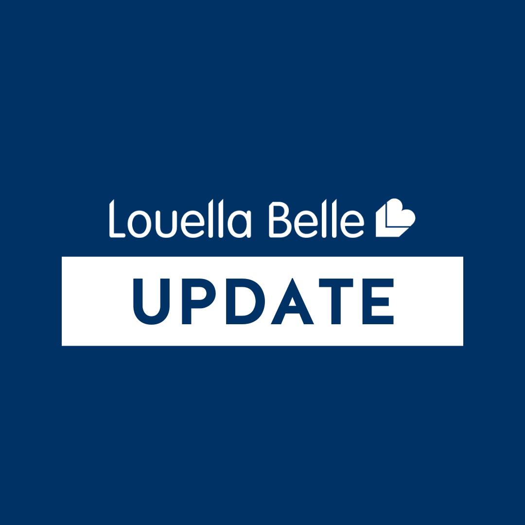 Louella Belle Update