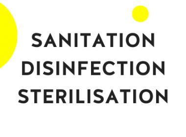 Sanitation, Disinfection & Sterilisation
