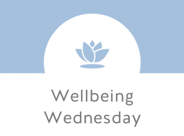 Wellbeing Wednesday - Take Care Of Yourself