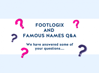 Footlogix And Famous Names Q&A