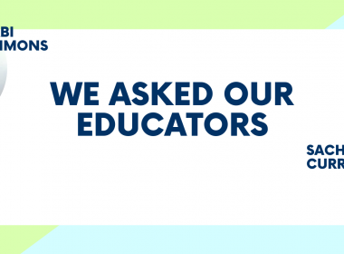 We Asked Our Educators...