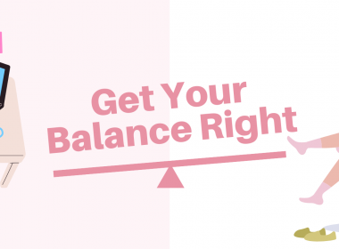 Get Your Balance Right!